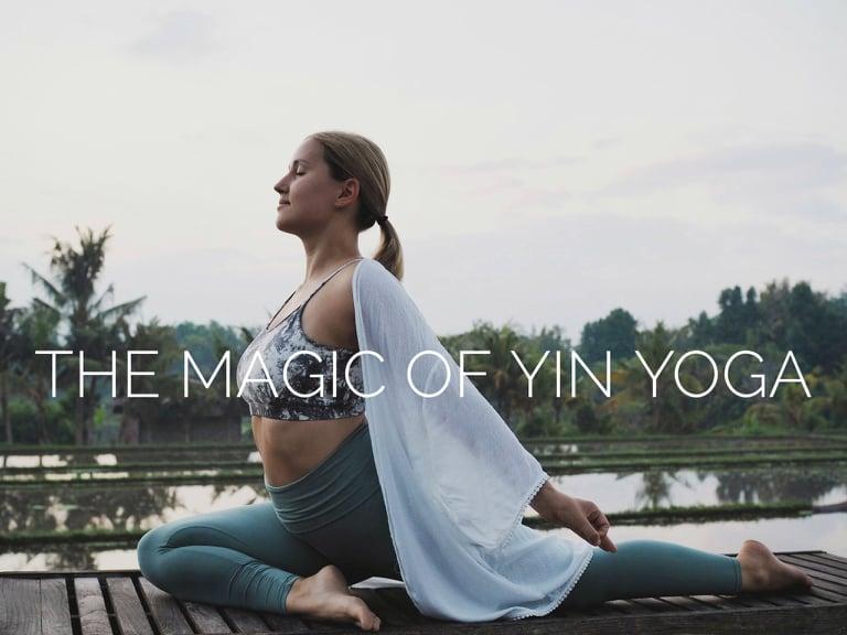 The Magic of Yin Yoga